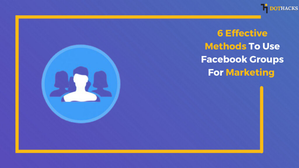 use facebook groups for marketing